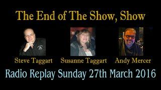 Radio Replay - The Final Show 27th March 2016